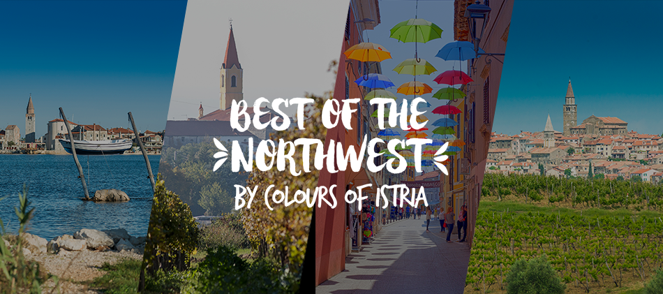 Best of the NorthWest – by Colours of Istria